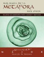 mas magia de la metafora : relatos de sabiduria para liderar y mo tivar-nick owen-9788433021359