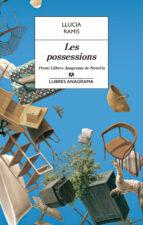les possessions (iii premi llibres anagrama de novel.la)-llucia ramis-9788433915559
