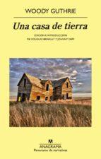 una casa de tierra (ebook) woody guthrie 9788433934659