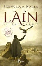 lain el bastardo (i premio narrativas historicas edhasa 2018)-francisco narla-9788435063159