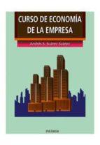 curso de economia de la empresa (7ª ed.)-andres santiago suarez suarez-9788436807059