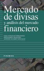 mercado de divisas y analisis del mercado financiero-sara gonzalez fernandez-jose ramon aragones-alfonso alvarez gonzalez-9788436815559