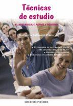tecnicas de estudio: el aprendizaje activo y positivo-guillermo ballenato prieto-9788436819359