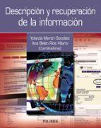 descripcion y recuperacion de la informacion-yolanda martin gonzalez-ana belen rios hilario-9788436832259