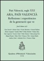 pais valencia segle xxi. reflexions i experiencies 9788437075259