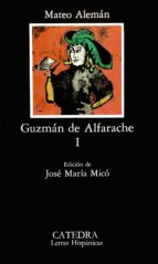 guzman de alfarache (t. 1) (6ª ed.)-mateo aleman-9788437606859