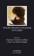 articulos literarios en la prensa (1975 2005) 9788437623559