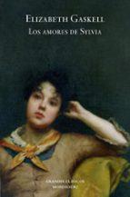 los amores de sylvia-elizabeth gaskell-9788439722359