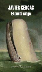 el punto ciego (ebook)-javier cercas-9788439731559