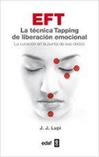 eft. la tecnica tapping de liberacion emocional-j.j. lupi-9788441432659