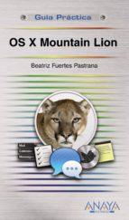 os x mountain lion (guia practica)-beatriz fuertes pastrana-9788441533059