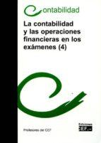 la contabilidad y las operaciones financieras en los exámenes (4) 9788445433959