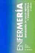 enfermeria de salud mental y psiquiatrica-assumpta rigol cuadra-mercedes ugalde apalategui-9788445813959