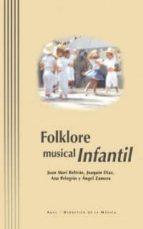 folklore musical infantil-ana maria pelegrin-joaquin diaz-juan mari beltran-9788446016359