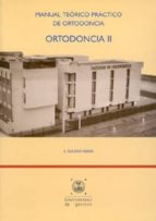 ortodoncia ii: manual teorico practico de ortodoncia-e. solano reina-9788447207459