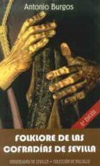 folklore de las cofradias de sevilla 8ª edicion antonio burgos 9788447214259