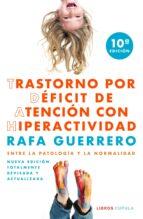 trastorno por déficit de atención con hiperactividad (ebook) rafael guerrero 9788448022259