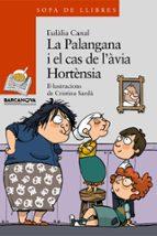 La palangana i el cas de l avia hortensia por Eulalia Canal