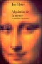 alquimias de la mente: la racionalidad y las emociones-jon elster-9788449313059
