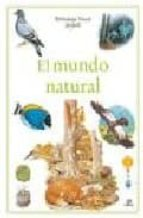 el mundo natural (biblioteca visual juvenil)-9788466211659