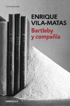 bartleby y compañía enrique vila matas 9788466329859