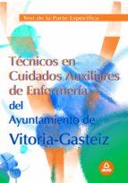 TECNICOS EN CUIDADOS AUXILIARES DE ENFERMERIA DEL AYTO.VITORIA-GA TEST DE LA PARTE ESPECIFICA