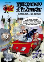 ole mortadelo y filemon nº 183: gasolina ¡la ruina! francisco ibañez 9788466609159