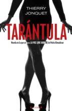 tarantula-thierry jonquet-9788466647359