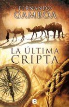 la ultima cripta-fernando gamboa-9788466655859