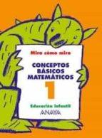 conceptos basicos matematicos 1( educacion infantil, 3-5)-maria isabel fuentes zaragoza-ana pinar velix-9788466744959