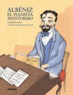 albeniz: el pianista aventurero lorenzo silva 9788466778459