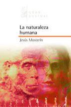 la naturaleza humana-jesus mosterin-9788467020359