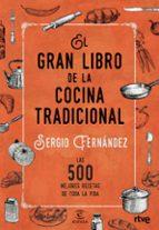 el gran libro de la cocina tradicional sergio fernandez 9788467046359