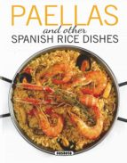 paellas and other spanish rice dishes 9788467749359