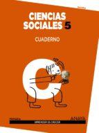 ciencias sociales 5. cuaderno. 5º tercer ciclo-9788467834659