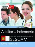 auxiliar de enfermería. servicio de salud de castilla - la mancha (sescam). temario y test común-9788468178059