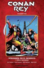 conan rey nº 02: venganza en el desierto y otras historias roy thomas 9788468402659