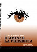 curso práctico para eliminar la presbicia (ebook)-manuel palomar-laura quiles-9788468663159