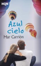 azul cielo (ebook)-mar carrion-9788468797359