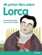 mi primer libro sobre lorca (2ª ed.) concha lopez narvaez 9788469807859
