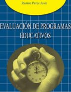 evaluacion de programas educativos-ramon perez juste-9788471337559
