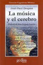 la musica y el cerebro-jean-paul despins-9788474323559