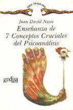 enseñanza de 7 conceptos cruciales de psicoanalisis juan david nasio 9788474324259