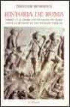 historia de roma: libros i y ii: desde la fundacion de roma hasta la reunion de los estados italicos-theodor mommsen-9788475066059