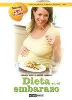 dieta en el embarazo: consejos, menus, alimentos, recetas y mas-carlota mañez-monica carreira-9788475568959