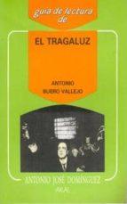 guia de lectura de el tragaluz-antonio dominguez-9788476003459