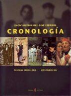 enciclopedia del cine español: cronologia 2 vols.-pascual cebollada-9788476281659
