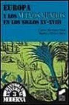 europa y los nuevos mundos en los siglos xv xviii carlos martinez shaw marina alfonso mola 9788477386759