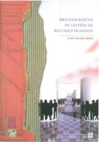 procesos basicos de gestion de recursos humanos-jose sanchez perez-9788477867159