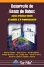 desarrollo de bases de datos: casos practicos desde el analisis a la implementacion-dolores cuadra fernandez-9788478978359